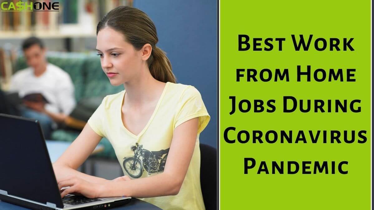 Best Work from Home Jobs During Coronavirus