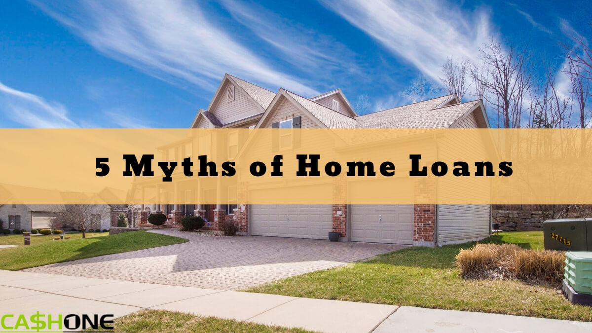 Home loan myths