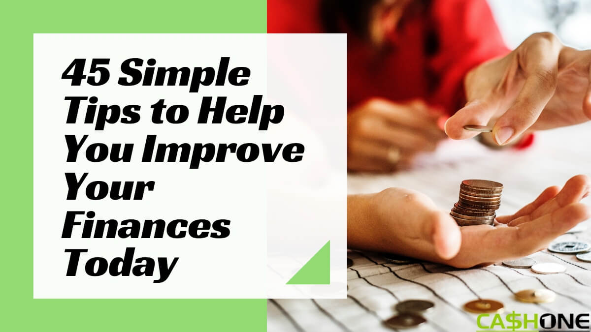 Tips to Improve Your Finances Today