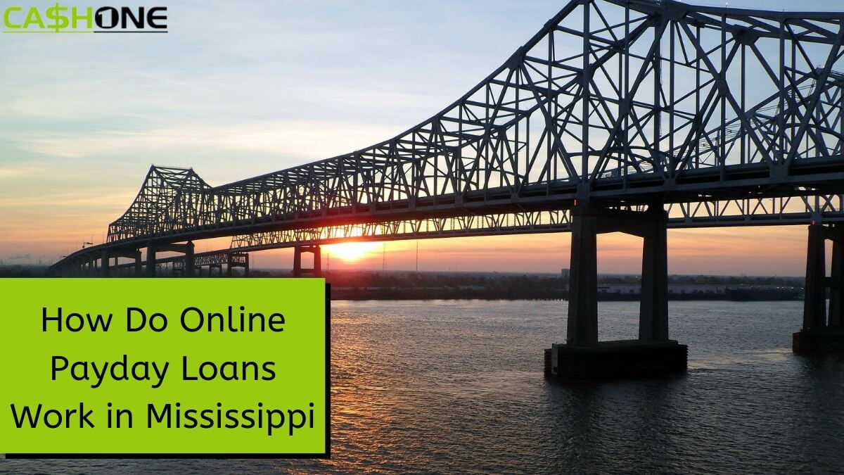 Online Payday Loans Work in Mississippi