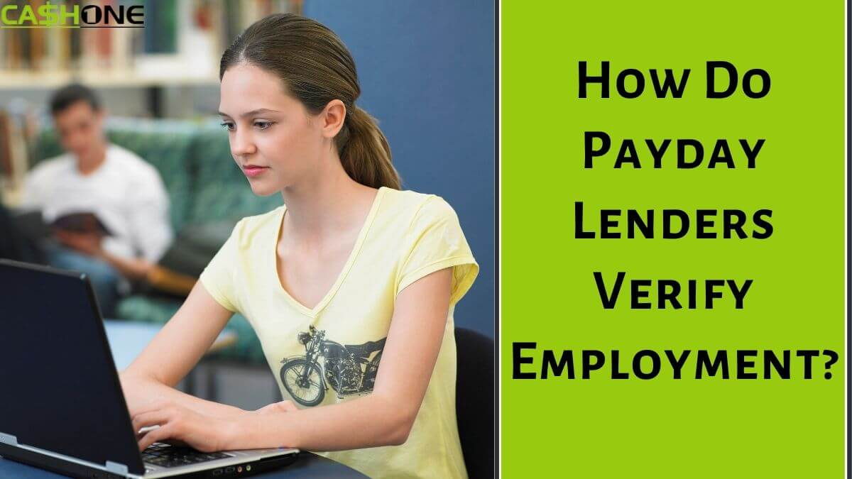 How Do Payday Lenders Verify Employment?