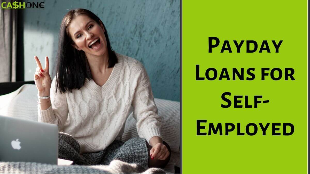 Payday Loans for Self Employed