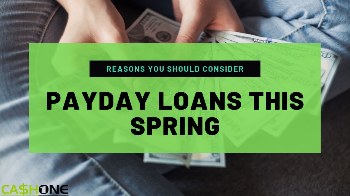 Payday Loans This Spring