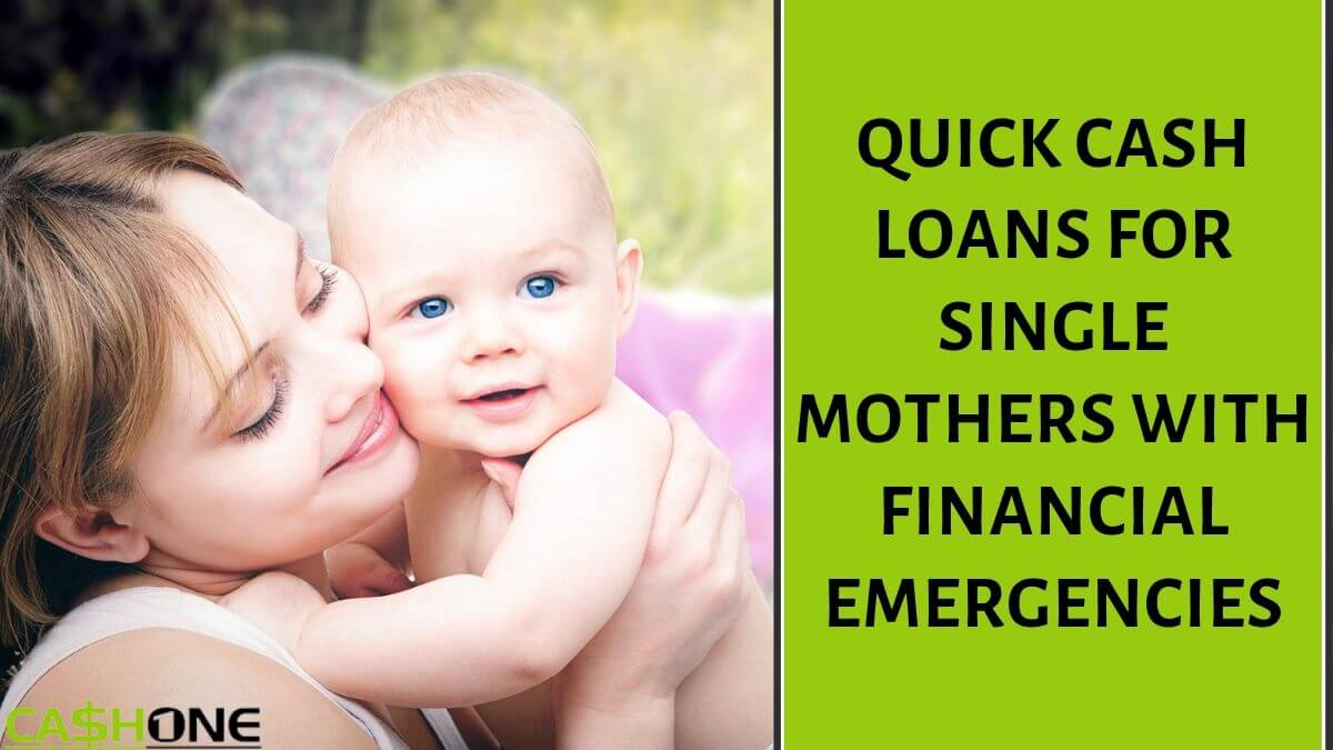 Quick Cash Loans for Single Mothers