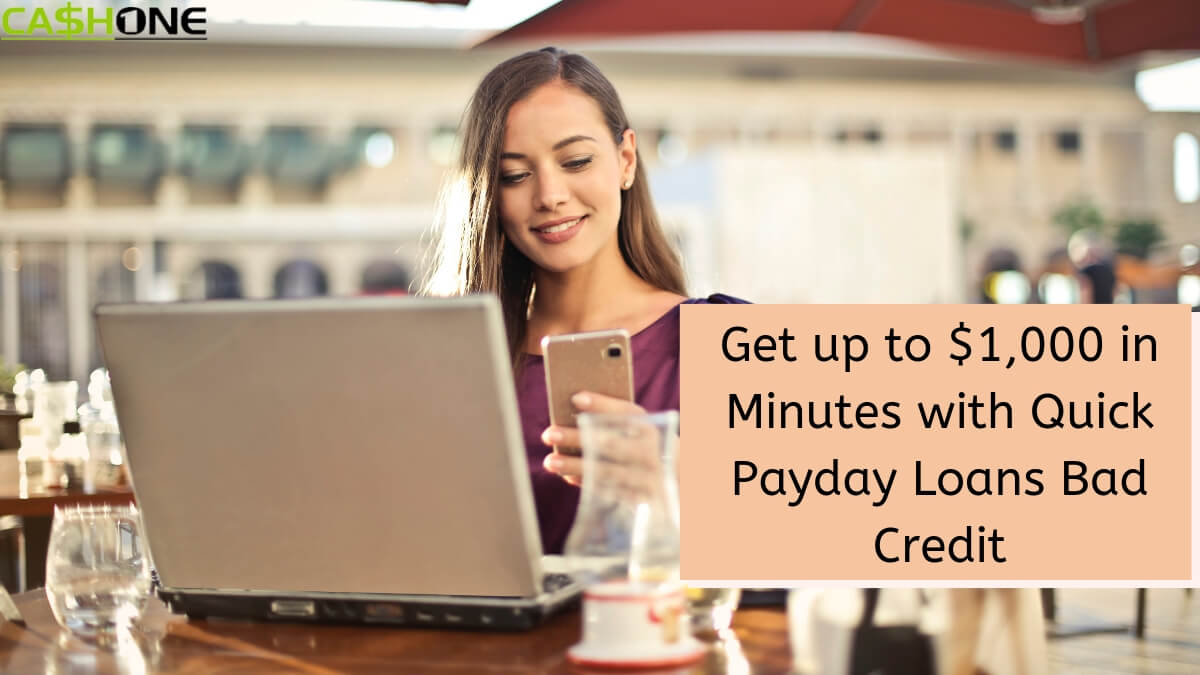 Quick Payday Loans Bad Credit