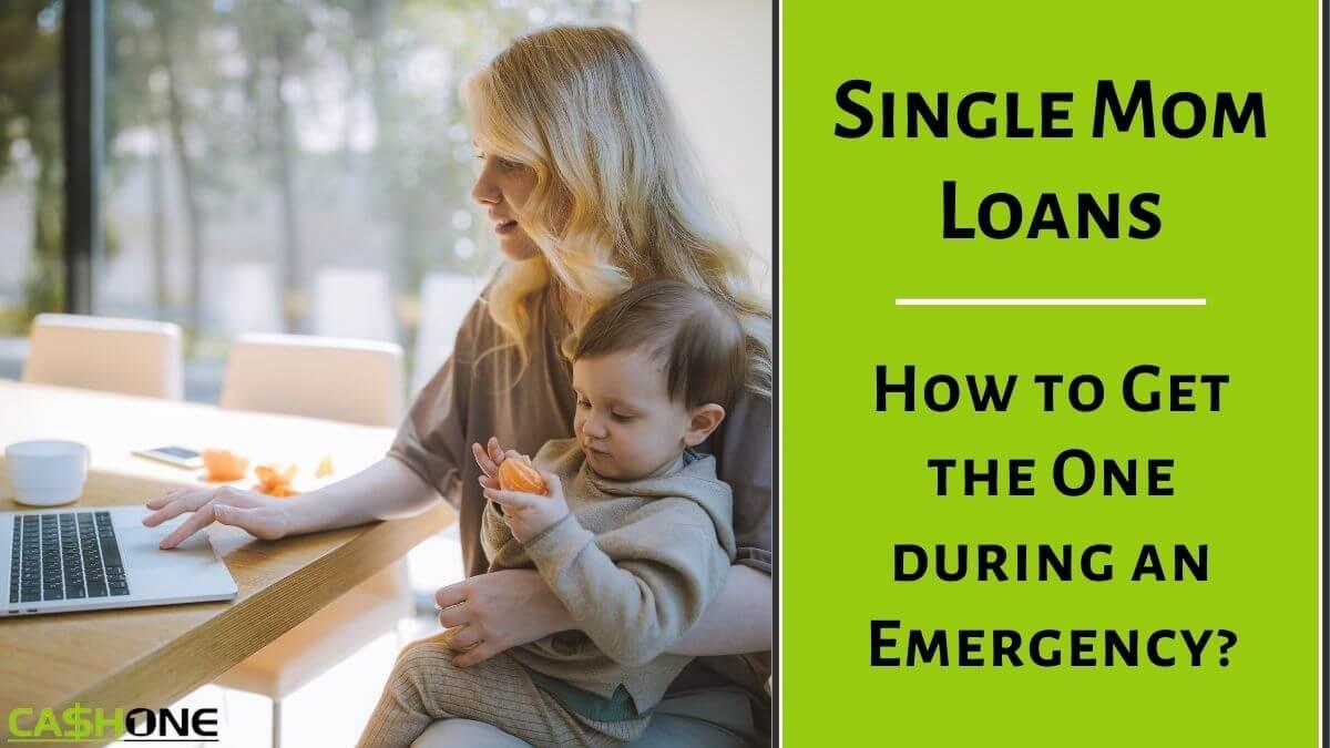 Single Mom Loans