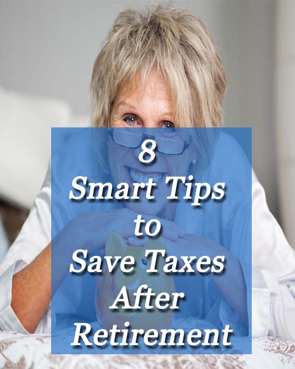 Tips to Save Taxes After Retirement