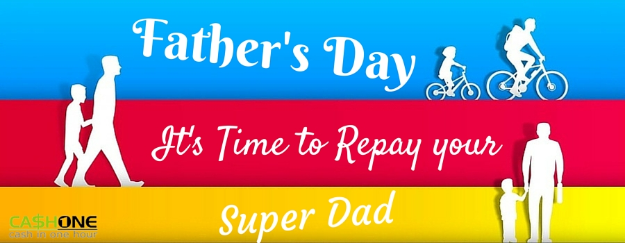 Fathers Day Special : It's repay time