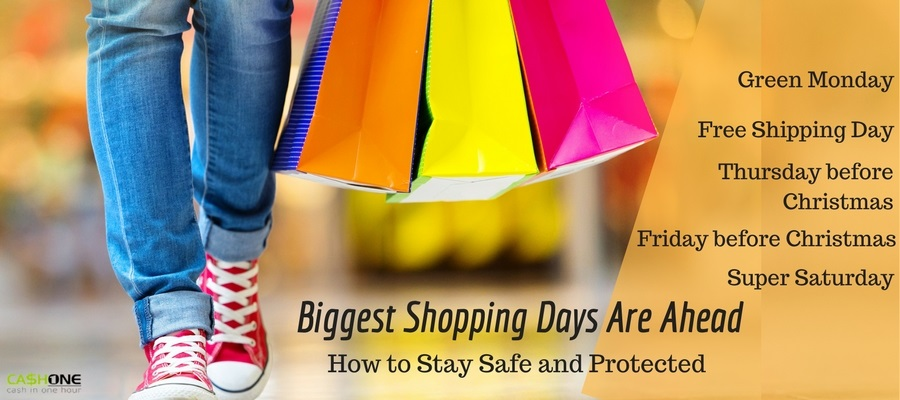Biggest Shopping Days Are Ahead - Be safe