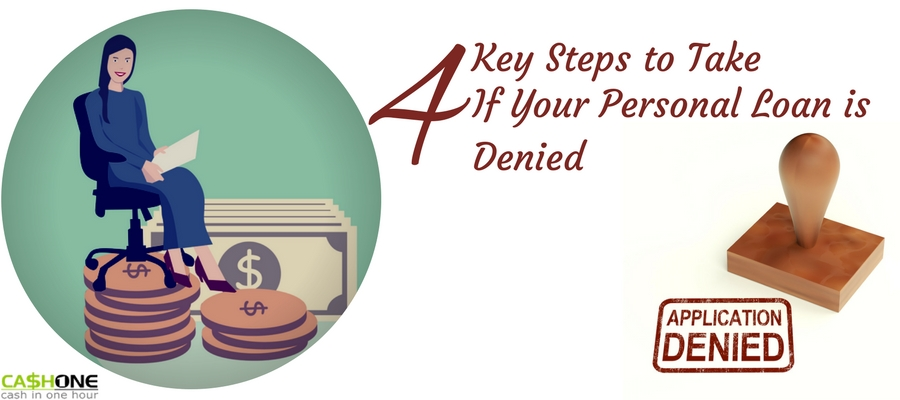 key steps to take if your Personal Loan is denied