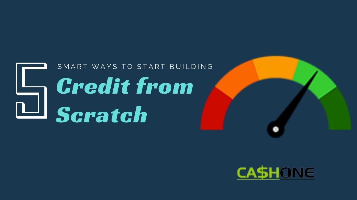 5 Smart Ways to Start Building Credit from Scratch