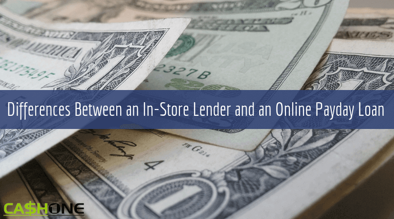 Difference between In-Store Lender and an Online Payday Loan